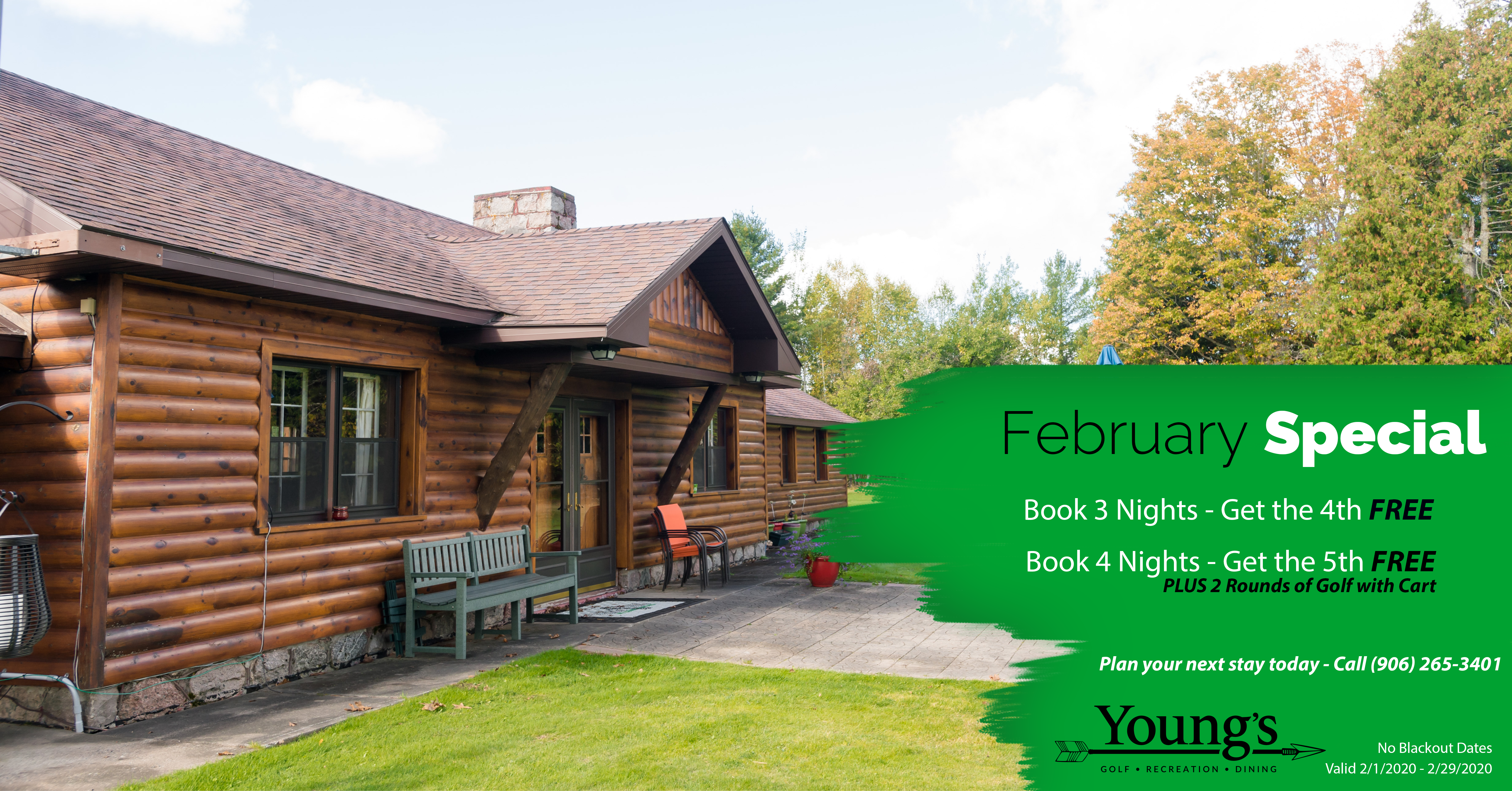 February Cabin Special